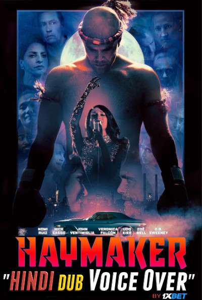 Haymaker (2021) Hindi [Unofficial Dubbed & English] Dual Audio WebRip 720p [Action Film]