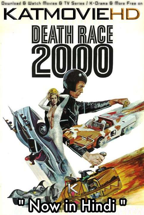 [18+] Death Race 2000 (1975) Hindi Dubbed (ORG) [Dual Audio] BluRay 720p & 480p [Full Movie]
