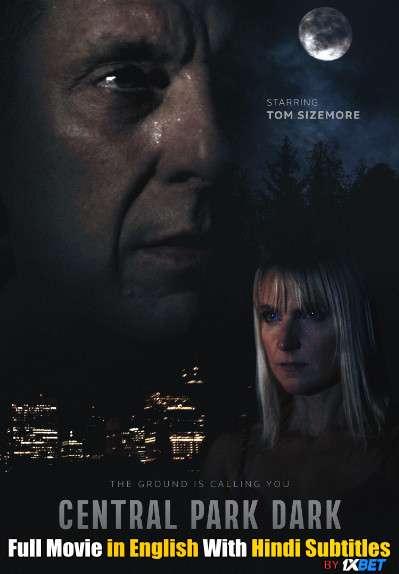 Download Central Park Dark (2021) WebRip 720p Full Movie [In English] With Hindi Subtitles FREE on 1XCinema.com & KatMovieHD.io