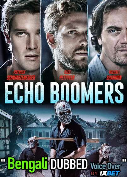 Echo Boomers 2020 Bengali Dubbed [Unofficial] WEBRip 720p [Action Film]