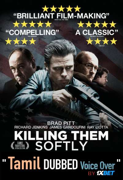 Killing Them Softly (2020) Tamil Dubbed (Voice Over) & English [Dual Audio] BDRip 720p [1XBET]