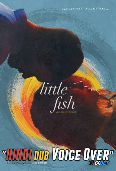 Little Fish (2020) Hindi (Voice Over) Dubbed+ English [Dual Audio] WebRip 720p [1XBET]