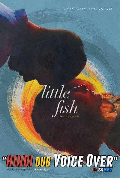 Little Fish (2020) WebRip 720p Dual Audio [Hindi (Voice Over) Dubbed + Portuguese] [Full Movie]