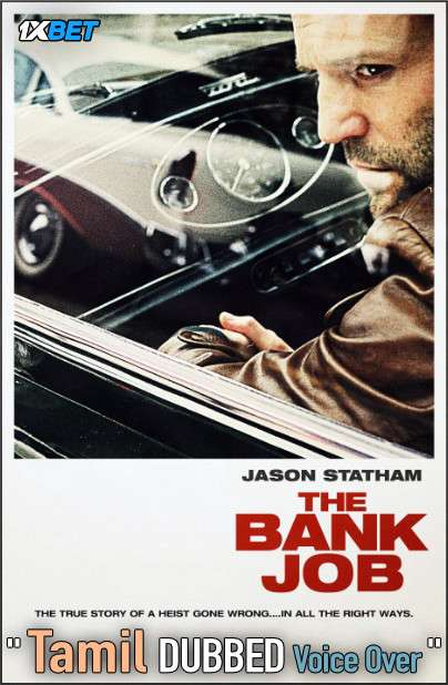 The Bank Job (2008) Tamil Dubbed (Voice Over) & English [Dual Audio] BDRip 720p [1XBET]