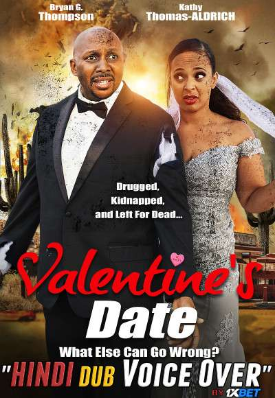 Valentines Date (2021) WebRip 720p Dual Audio [Hindi (Voice Over) Dubbed + English] [Full Movie]