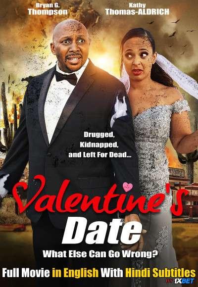 Download Valentines Date (2021) WebRip 720p Full Movie [In English] With Hindi Subtitles FREE on 1XCinema.com & KatMovieHD.io