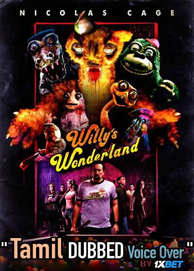 Willy's Wonderland (2021) Tamil Dubbed (Voice Over) & English [Dual Audio] WebRip 720p [1XBET]