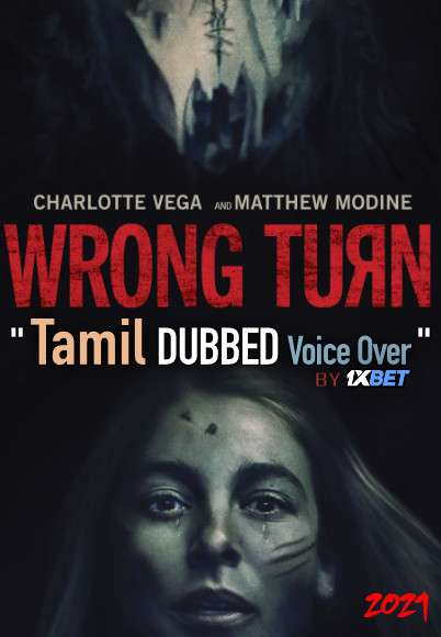Wrong Turn (2021) Tamil Dubbed (Voice Over) & English [Dual Audio] BDRip 720p [1XBET]