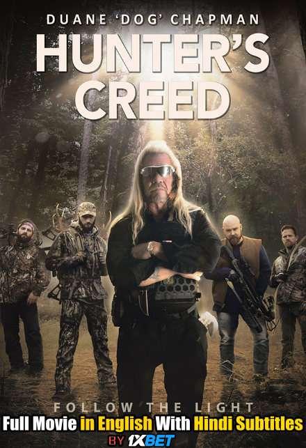 Download Hunters Creed (2020) WebRip 720p Full Movie [In English] With Hindi Subtitles FREE on 1XCinema.com & KatMovieHD.io