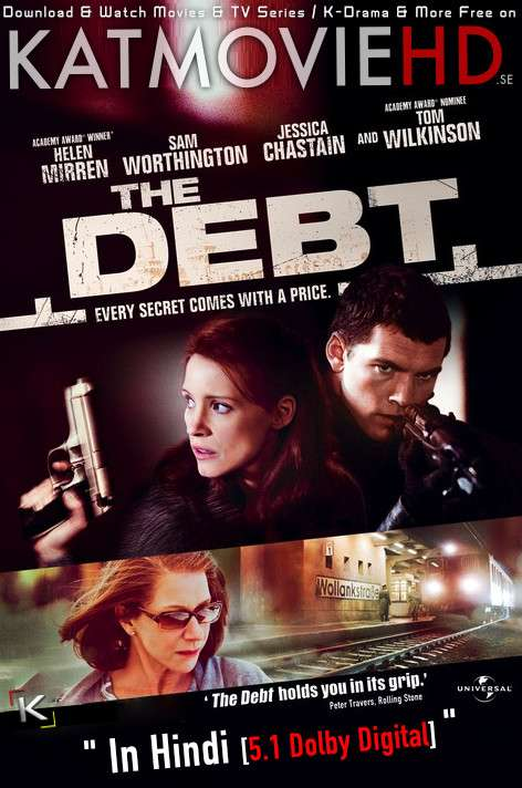 The Debt (2010) Hindi Dubbed (DD 5.1 ORG) [Dual Audio] BluRay 1080p 720p 480p x264 [Full Movie]
