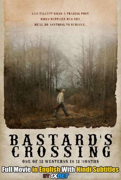 Bastard's Crossing (2021) Full Movie [In English] With Hindi Subtitles | WebRip 720p [1XBET]