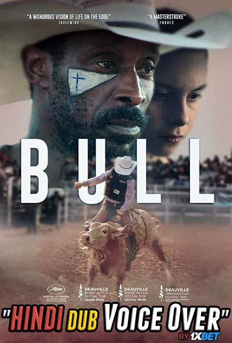 Bull (2019) WebRip 720p Dual Audio [Hindi (Voice Over) Dubbed + English] [Full Movie]