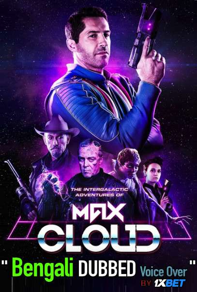 Max Cloud (2021) Bengali Dubbed 720p WEBRip 700MB Download