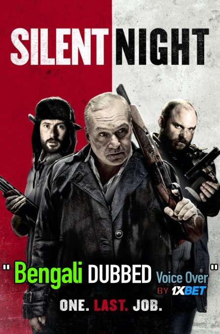 Silent Night 2020 Bengali Dubbed [Unofficial] WEBRip 720p [Crime Film]