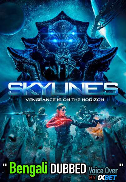 Skylines (2020) Bengali Dubbed (Voice Over) WEBRip 720p [Full Movie] 1XBET