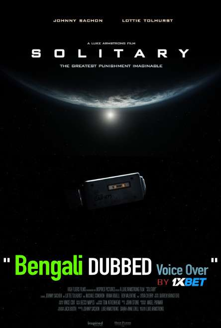 Solitary (2020) Bengali Dubbed (Voice Over) BluRay 720p [Full Movie] 1XBET