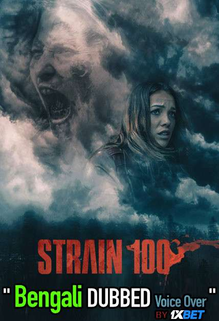 Strain 100 2021 Bengali Dubbed 720p HDRip 700MB Download