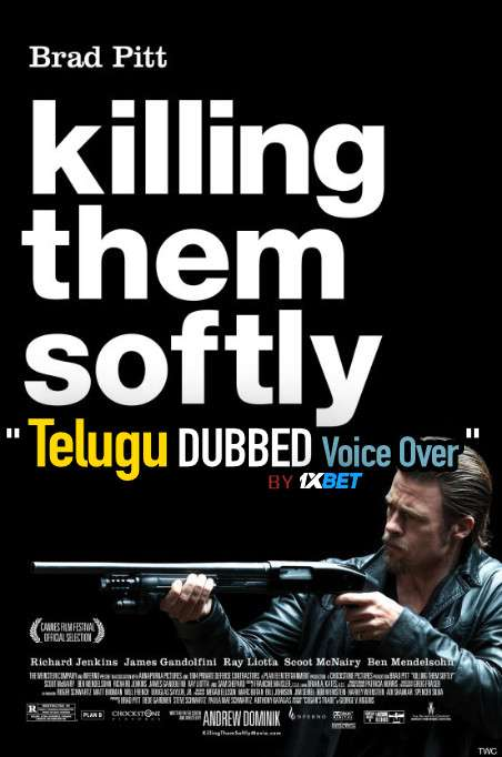 Killing Them Softly (2012) Telugu Dubbed (Voice Over) & English [Dual Audio] BDRip 720p [1XBET]