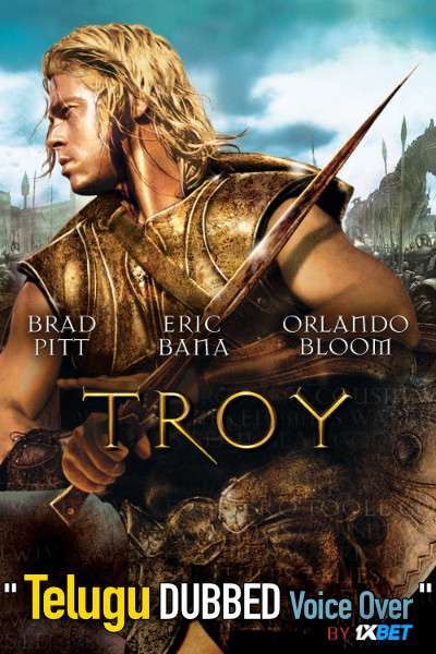 Troy (2004) Telugu Dubbed (Voice Over) & English [Dual Audio] BDRip 720p [1XBET]