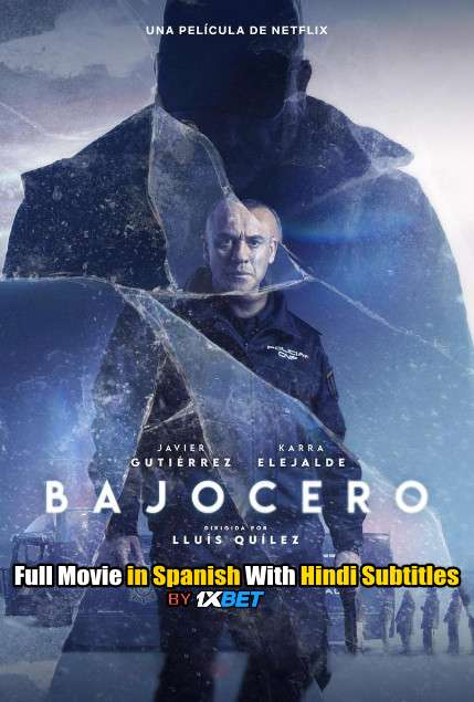 Below Zero (2021) WebRip 720p Full Movie [In Spanish] With Hindi Subtitles