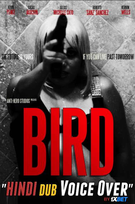 Bird (2020) WebRip 720p Dual Audio [Hindi (Voice Over) Dubbed + English] [Full Movie]