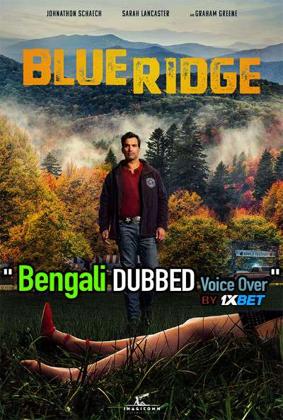 Blue Ridge (2020) Bengali Dubbed (Voice Over) WEBRip 720p [Full Movie] 1XBET