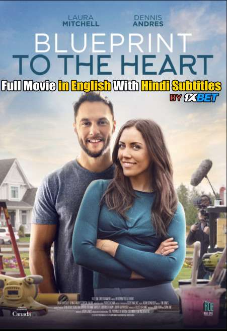 Blueprint to the Heart (2020) Full Movie [In English] With Hindi Subtitles | WebRip 720p [1XBET]