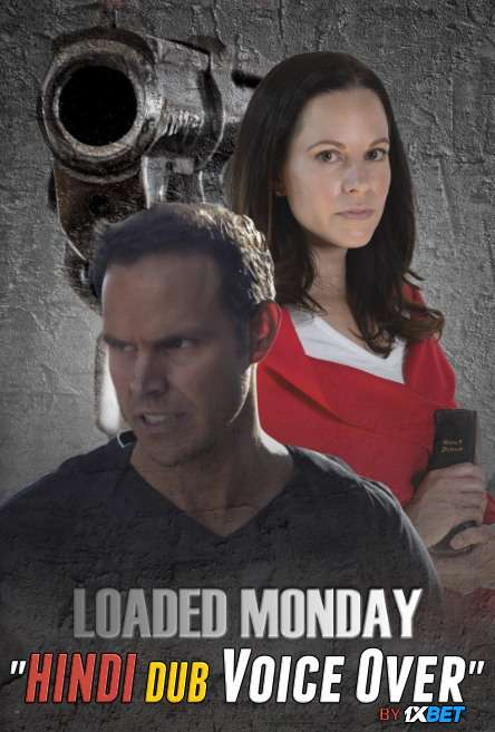 Loaded Monday (2021) WebRip 720p Dual Audio [Hindi (Voice Over) Dubbed + English] [Full Movie]