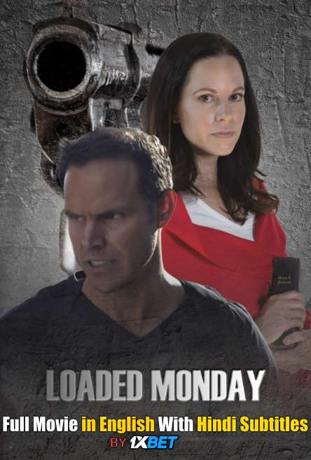 Loaded Monday (2021) Full Movie [In English] With Hindi Subtitles | WebRip 720p [1XBET]