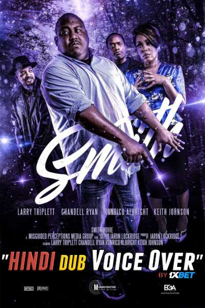 Smith (2020) Hindi [Unofficial Dubbed & English] Dual Audio WebRip 720p [Crime Film]