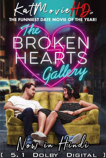 The Broken Hearts Gallery (2020) Hindi DD5.1 (ORG) [Dual Audio] BluRay 1080p 720p 480p x264 [HD]