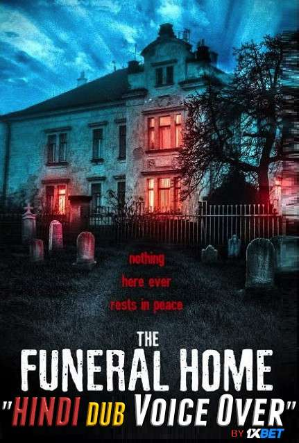 The Funeral Home (2020) WebRip 720p Dual Audio [Hindi (Voice Over) Dubbed + Spanish] [Full Movie]