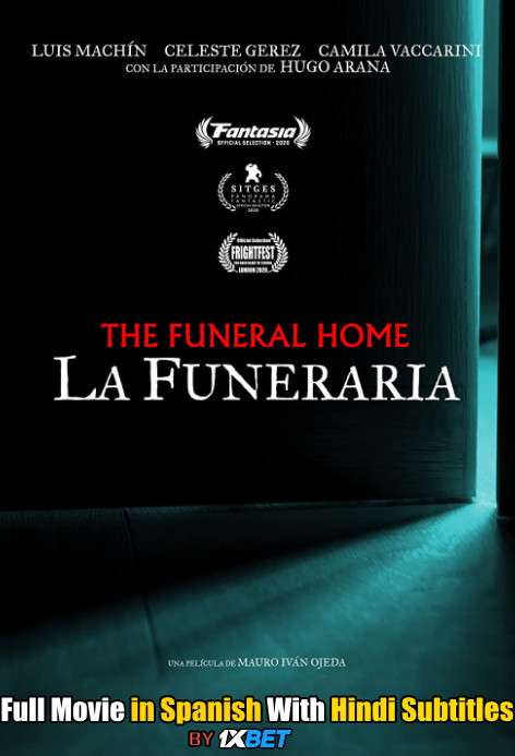 Download The Funeral Home (2020) WebRip 720p Full Movie [In Spanish] With Hindi Subtitles FREE on 1XCinema.com & KatMovieHD.io