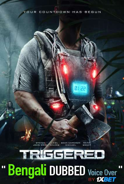 Triggered (2020) Bengali Dubbed (Voice Over) WEBRip 720p [Full Movie] 1XBET