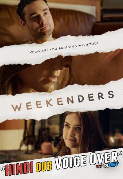Weekenders (2021) CAMRip 720p Dual Audio [Hindi (Voice Over) Dubbed + English] [Full Movie]