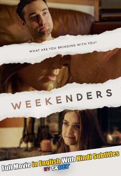 Weekenders (2021) Full Movie [In English] With Hindi Subtitles | CAMRip 720p [1XBET]