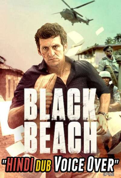 Black Beach (2020) Hindi (Voice Over) Dubbed + English [Dual Audio] WEBRip 720p [Full Movie]