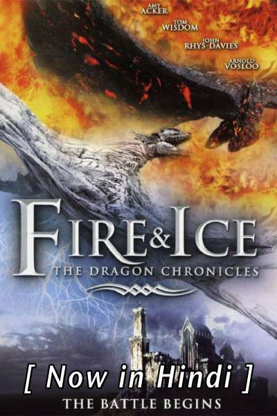 Fire and Ice: The Dragon Chronicles (2008) Hindi Dubbed (ORG) [Dual Audio] BluRay 720p HD (With Ads !)