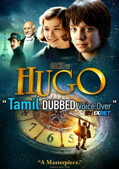 Hugo (2011) Tamil Dubbed (Voice Over) & English [Dual Audio] BDRip 720p [1XBET]