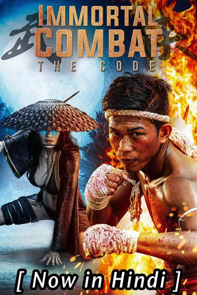 Immortal Combat: The Code (2019) Hindi Dubbed (ORG) [Dual Audio] WEBRip 720p x264 HD (With Ads !)