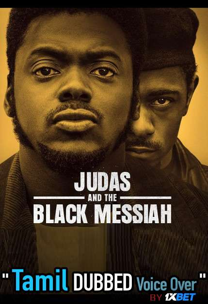 Judas and the Black Messiah (2021) Tamil Dubbed (Voice Over) & English [Dual Audio] WebRip 720p [1XBET]