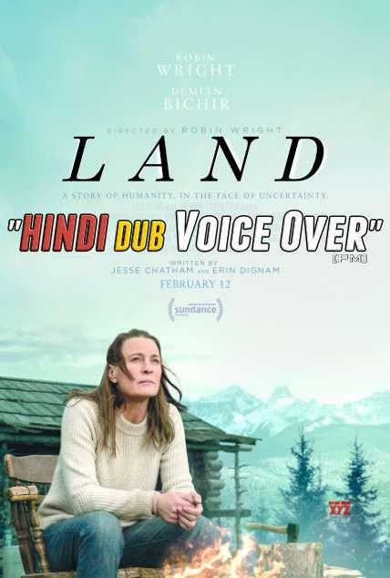 Land (2021) Hindi (Voice Over) Dubbed + English [Dual Audio] CAMRip 720p [Full Movie]