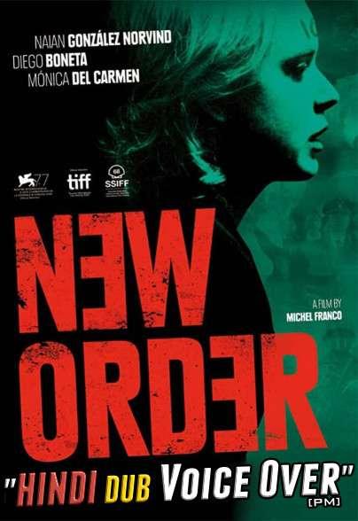 New Order (2020) Hindi (Voice Over) Dubbed + Spanish [Dual Audio] WEBRip 720p [Full Movie]