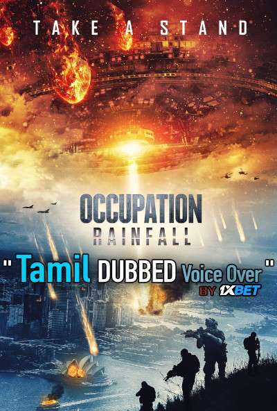 Occupation Rainfall (2020) Tamil Dubbed (Voice Over) & English [Dual Audio] HDCAM 720p [1XBET]