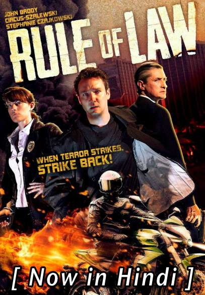 The Rule of Law (2012) Hindi Dubbed (ORG) [Dual Audio] Web-DL 720p x264 HD (With Ads !)