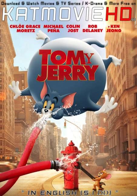 Tom and Jerry (2021) WEB-DL 480p 720p & 1080p [In English (5.1 DD)] Esubs x264 | Full Movie