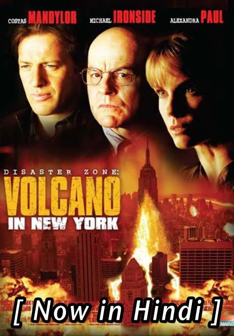 Disaster Zone: Volcano in New York (2006) Hindi Dubbed (ORG) [Dual Audio] DVDRip 720p & 480p HD (With Ads !)