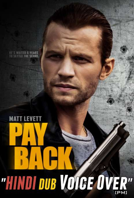 Payback (2021) Hindi (Voice Over) Dubbed + English [Dual Audio] WEBRip 720p [Full Movie]