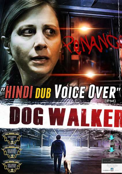 The Dog Walker (2019) Hindi (Voice Over) Dubbed + English [Dual Audio] WEBRip 720p [Full Movie]