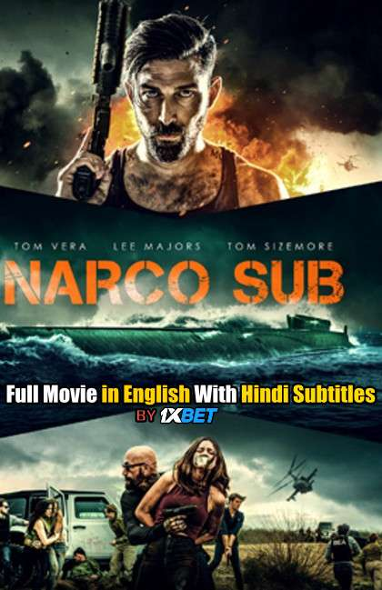 Narco Sub (2021) WebRip 720p Full Movie [In English] With Hindi Subtitles